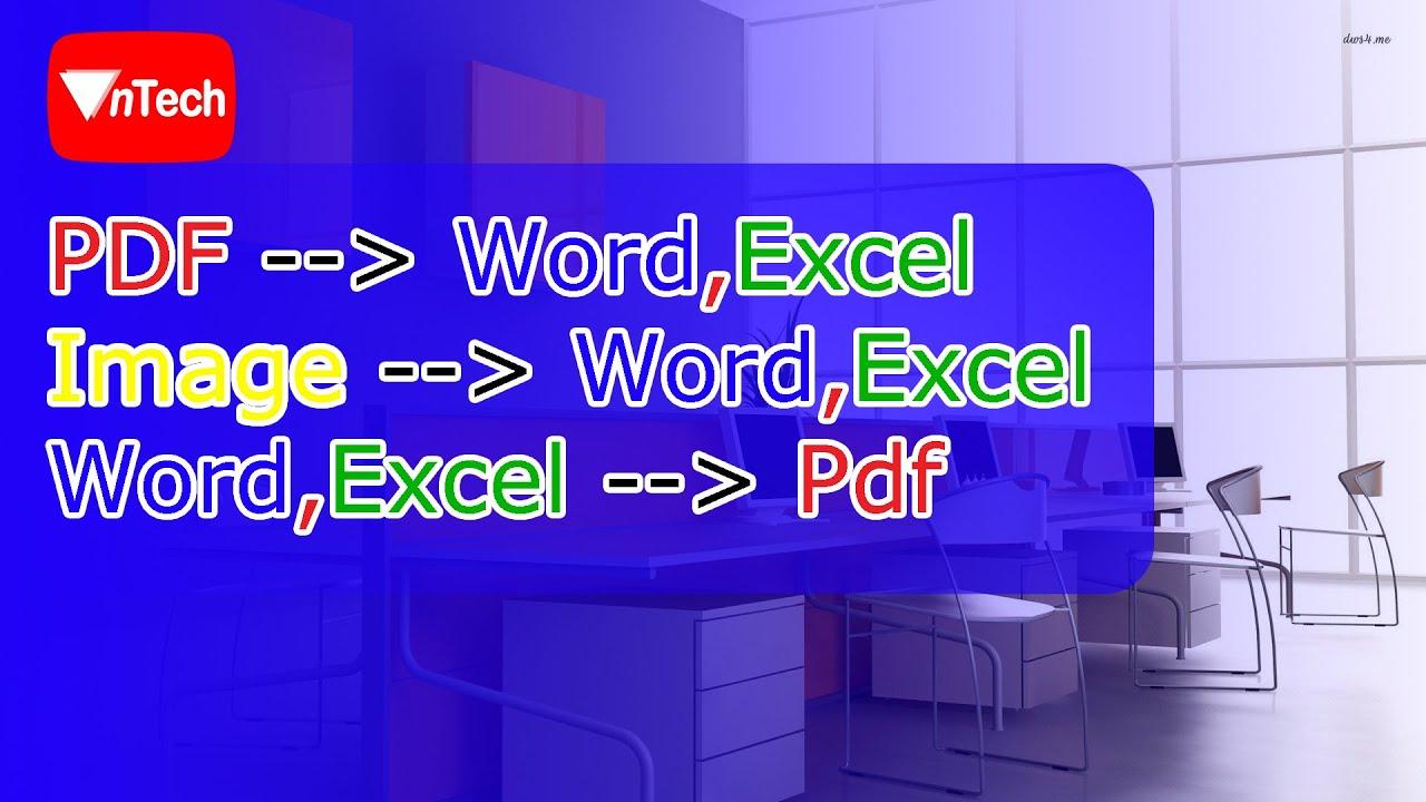 Chuyển pdf sang word và ngược lại